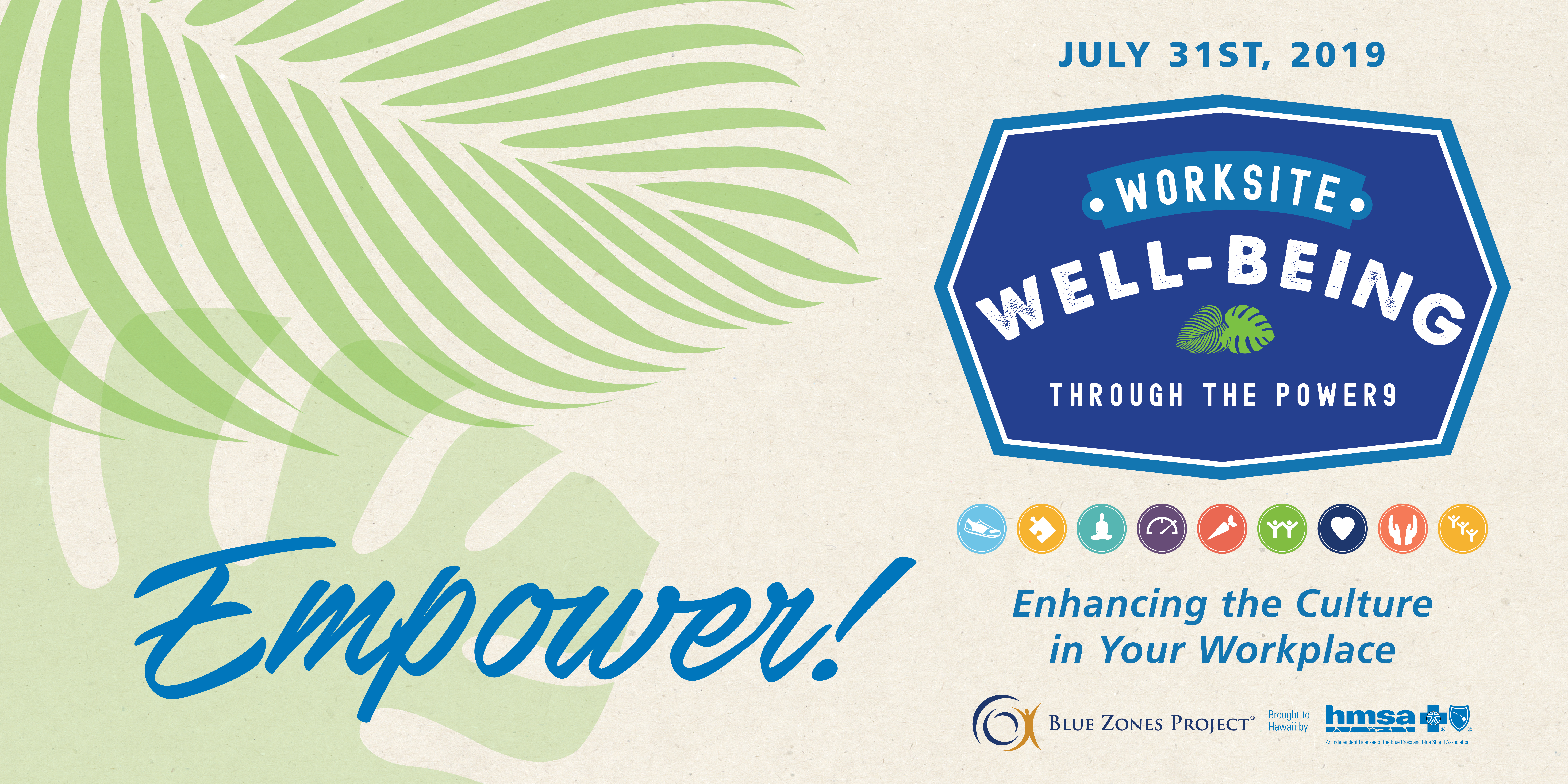 Worksite Well-Being Through the Power 9