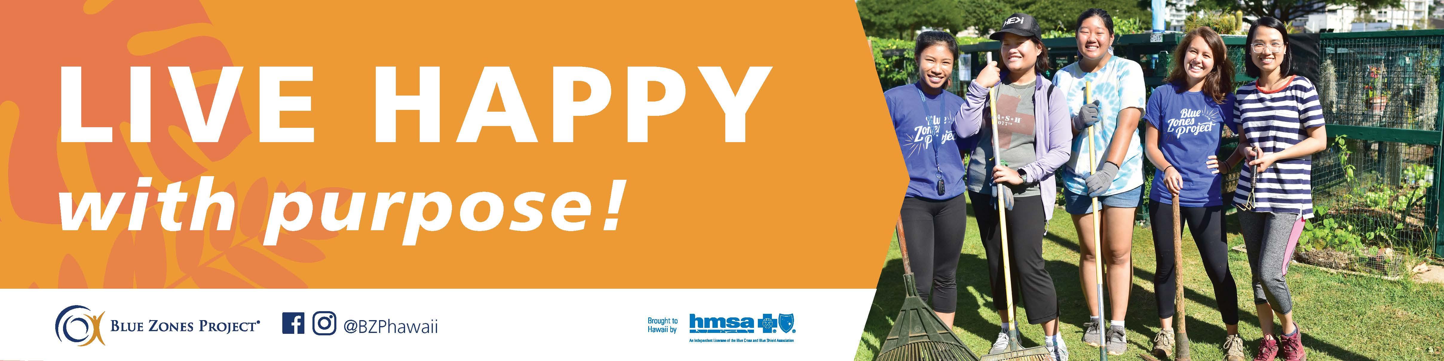 Live Happy, With Purpose!