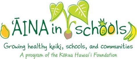 'Āina in Schools, Kokua Hawai'i Foundation