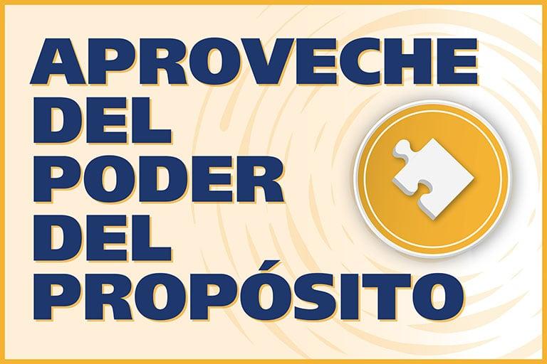 Proposito - Aproveche del poder del Proposito
