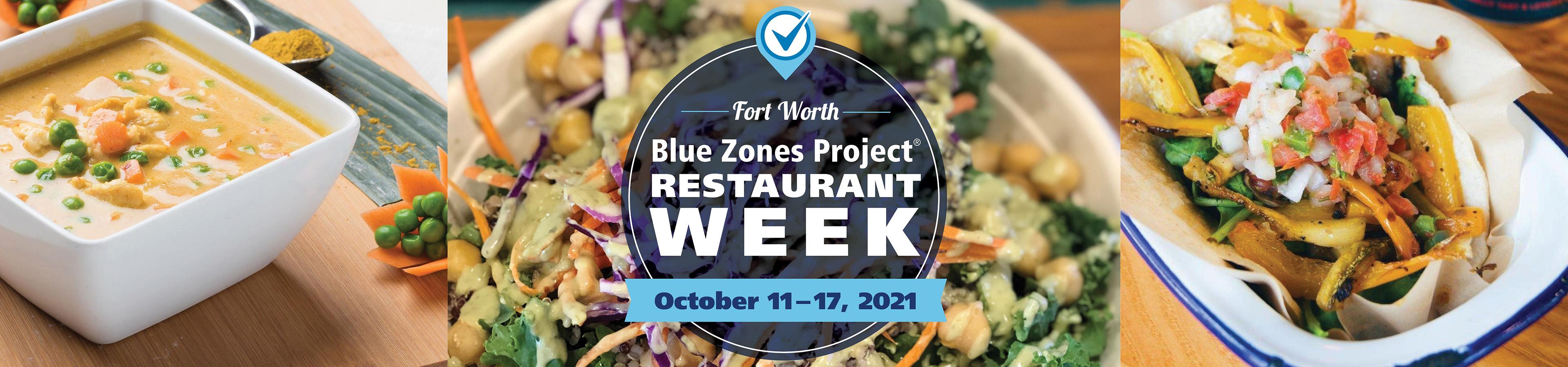 Fort Worth Blue Zones Project Restaurant Week: October 11-17, 2021